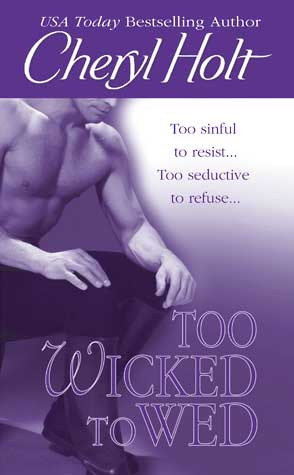 Too Wicked to Wed