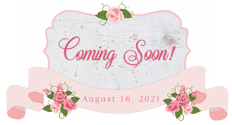 Coming Soon - August 16 2021